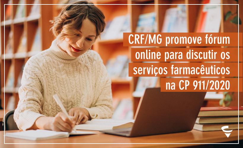 CRF/MG promove fórum online para discutir os serviços farmacêuticos na CP 911/2020